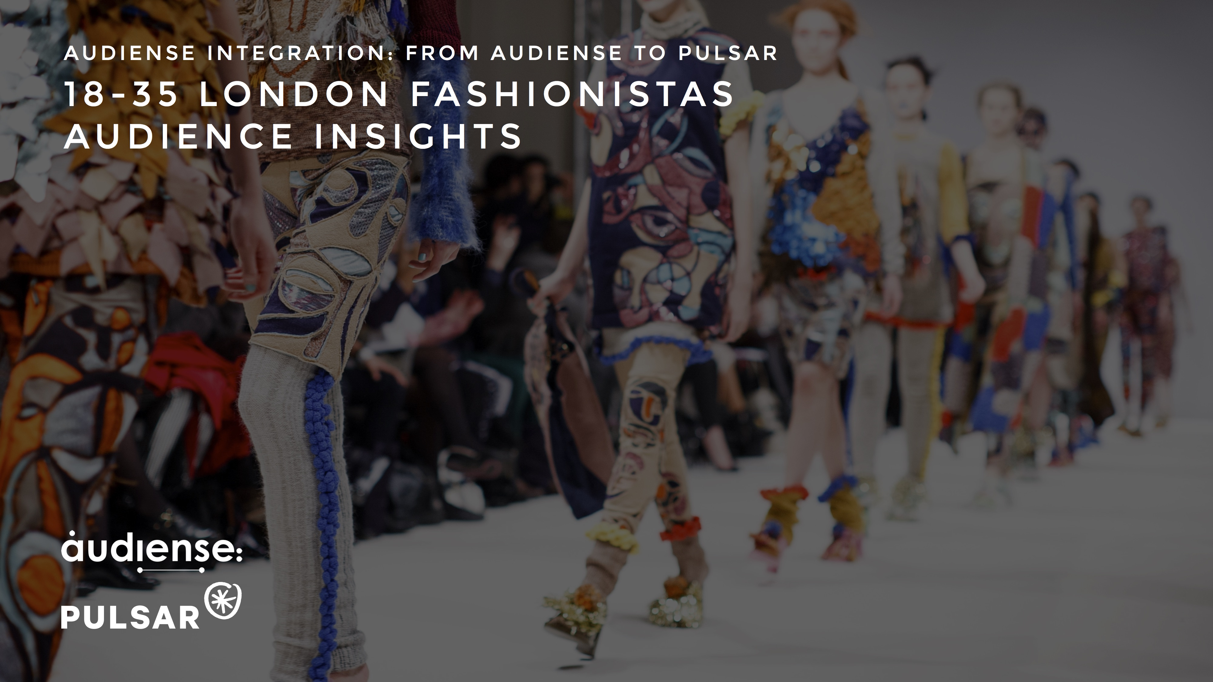 Audiense & Pulsar - 18-35 London Fashionistas Audience Insights