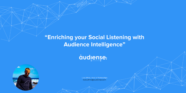 Audiense - Email Banner -  Audiense Demo Enriching your Social Listening with Audience Intelligence - 602x301