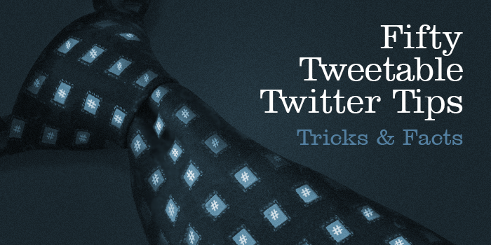 Twitter Tips Tricks Facts