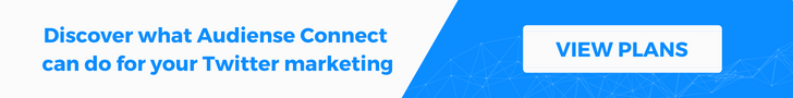 Discover what Audiense Connect can do for your Twitter marketing